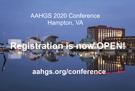 AAHGS 2020 Conference registration open at aahgs.org/conference